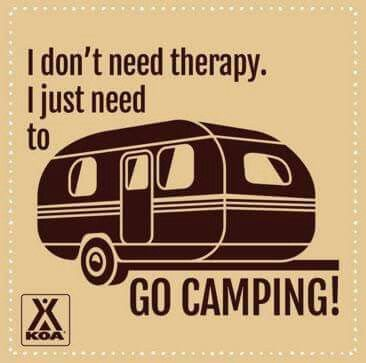 Camping is Therapy